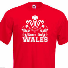 Come On Wales Funny  Nations Rugby T Shirt 6 Colours & 8 sizes. Up to 5XL