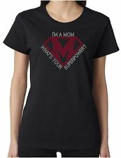 I'm a Mom What's Your Superpower? Rhinestone Women's SS T-Shirts Mother's Day