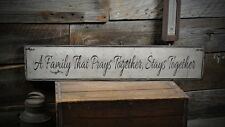 Family That Prays Together Stays Together Sign - Rustic Hand Made ENS1000284