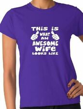 This Is What Awesome Wife Looks Like Funny Ladies T Shirt Size S-XXL