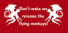 don't make me release the flying monkeys novelty t shirt S - 4X costume witch