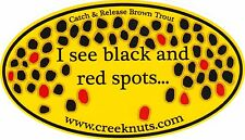 """FLY FISHING BUMPER STICKERS Brown Trout """"I see black & red spots"""" Decals Flies"""