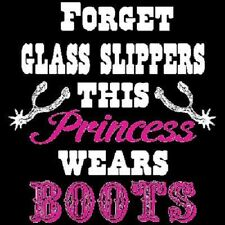 Forget Glass Slippers This Princess Wears Boots T-Shirt Cute Cowgirl Redneck Tee