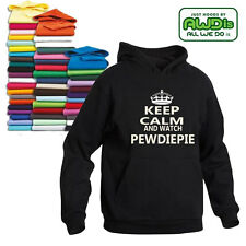 KEEP CALM AND WATCH PEWDIEPIE HOODIE ALL SIZES CHOICE OF COLOURS GREAT GIFT