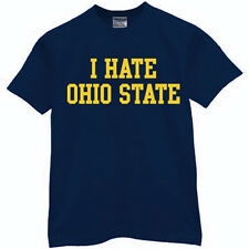 Michigan Wolverines I HATE OHIO STATE T-shirt football basketball jersey rivals