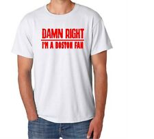 Boston Damn Right Show Your City Pride Massachusetts Funny Shirt