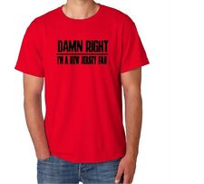New Jersey Damn Right Show Your State Pride l Funnny Shirt