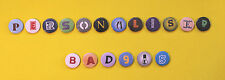 Custom Button Pin Badges Steel 25mm Your Text, Your Face, Your Picture