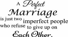 A Perfect Marriage is Just Two Vinyl Wall Quote Decal Words Lettering Design