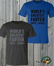 World Greatest Farter Oops Father Humor Funny Quality Soft T Shirt Birthday Gift