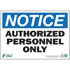 Zing Notice Authorized Personnel Only Eco-Friendly Safety Sign
