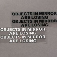 Pair OBJECTS IN MIRROR ARE LOSING Vinyl Funny Auto Race Car Window Decal Sticker
