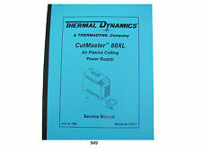 Thermal Dynamics CutMaster 80 XL Plasma Cutter  Service Manual *949