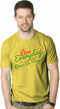 Mens Live Everyday Like Cinco De Mayo Funny Mexican Holiday T shirt (Yellow)