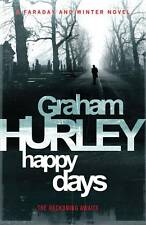 Happy Days by Graham Hurley (Paperback, 2012) New Book