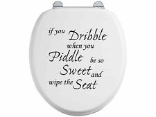 Toilet Seat Stickers Decal 12 Colour Choices Quote If You Dribble - Wipe Seat