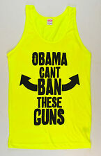 Obama Can't Ban these Guns NEON YELLOW Tank Top  Shirt American Apparel Crossfit