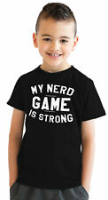 Youth Nerd Game Is Strong Funny Nerdy Announcement T shirt for Kids (Black)