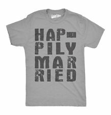 Mens Happily Married Funny Wedding Anniversary Marriage T shirt