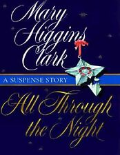 All Through The Night : A Suspense Story by Clark, Mary Higgins