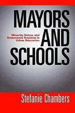 Mayors and Schools: Minority Voices and Democratic Tensions in Urban Education