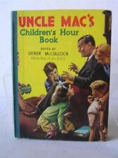 Uncle Mac's Children's Hour Book - McCulloch, Derek Uncle Mac of BBC 1948