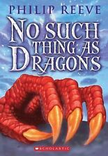 No Such Thing as Dragons by Philip Reeve (2012, Paperback)