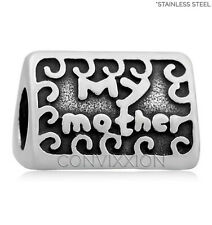 STAINLESS Steel European Charm Bead My Mother My Love My Friend Mom Gift