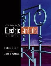 Introduction to Electric Circuits by Richard C. Dorf and James A. Svoboda...