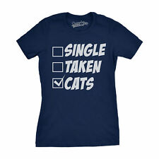 Womens Single Taken Cats Funny Check List Crazy Cat Lady Lover Kitten T shirt