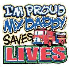 Firefighter Daddy Im pround T-Shirt Toddler Baby boy girl  Shower Gift US Sz