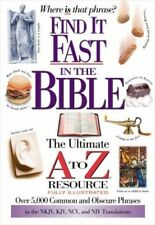 Find It Fast In The Bible: The Ultimate A To Z Resource .. UUU
