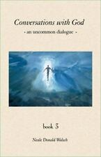 Conversations With God An Uncommon Dialogue Book 3 Neale Donald Walsch - HC