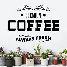 Quote Wall Decal Premium Coffee Decal Cafe Design Sticker Kitchen Art MA203