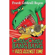 Chitty Chitty Bang Bang The Race Against Time by Frank Cottrell Boyce, New Book