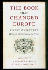 The Book That Changed Europe: Picart & Bernard's Religious Ceremonies of the Wor