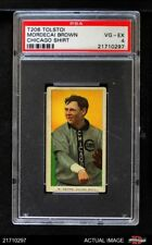 1909 T206 Tolstoi Mordecai Brown Chicago Cubs PSA 4 - VG/EX