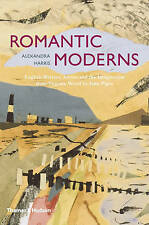 Romantic Moderns: English Writers & Artists from Virginia Woolf to John Piper