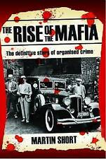 The Rise of the Mafia: The Definitive Story of Organised Crime (Paperback) Book