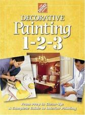 Decorative Painting 1-2-3 by Home Depot Books