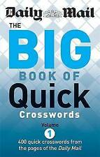 The Daily Mail: the Big Book of Quick Crosswords: 400 Quick Crosswords