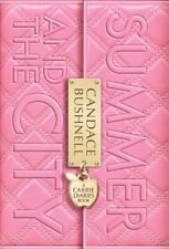 The Carrie Diaries 02. Summer and the City By Candace Bushnell
