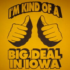 iowa funny vintage kind of a big deal humor gag t shirt