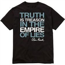 Ron Paul Truth is Treason in the Empire of LiesT Shirt  - All Sizes Small - 4X
