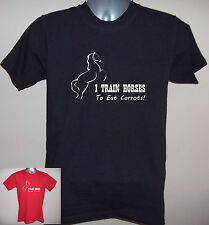 FUNNY HORSE STD T-SHIRT  'I TRAIN HORSES - TO EAT CARROTS!  Sizes S to 5XL