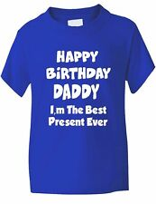 Happy Birthday Daddy Best Present Funny Boys Girls T-Shirt Birthday Gift Age 1-1
