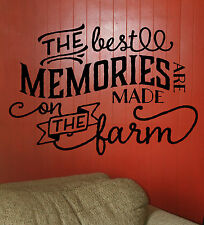The Best Memories Are Made On The Farm  Wall Decal Inspirational Quote NEW