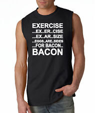Exercise Eggs Are Sides For Bacon Sleeveless T- Shirt Funny Paleo College Humor