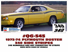 QG-545 1973-74 PLYMOUTH DUSTER 340 - SIDE STRIPE KIT - 340 NOT CONNECTED