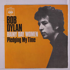 BOB DYLAN: Rainy Day Women #12 & 35 / Pledging My Time 45 (Germany, PS close to
